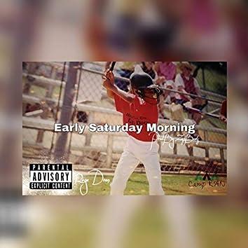 Early Saturday Morning