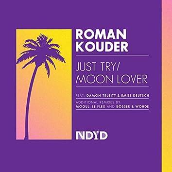Just Try feat. Damon Truiett / Moon Lover feat. Emile Deutsch