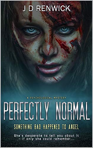 Perfectly Normal by [J D Renwick]