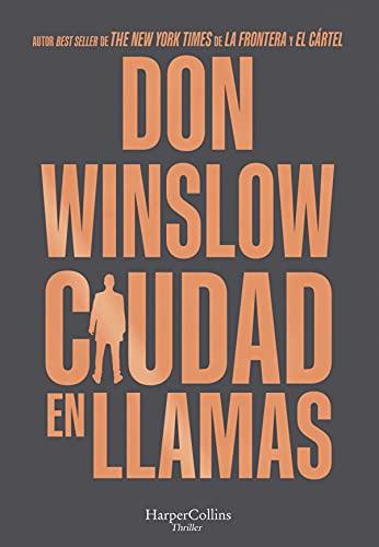 Ciudad en llamas de Don Winslow