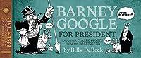 LOAC Essentials Volume 14: Barney Google, 1928