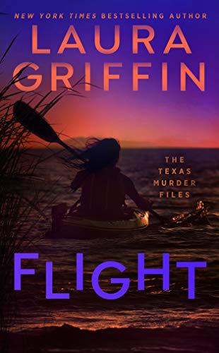 Flight (The Texas Murder Files Book 2)