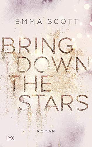 Bring Down the Stars (Beautiful-Hearts-Duett, Band 1)