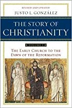 Story of Christianity Volume 1 2 Rev Upd edition