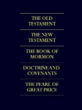 THE COMPLETE LDS SCRIPTURES   THE LDS QUADRUPLE COMBINATION (Fully Illustrated Edition) The King James Bible / The Book of...