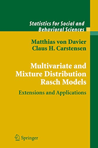 Multivariate and Mixture Distribution Rasch Models: Extensions and Applications (Statistics for Soci