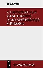Geschichte Alexanders Des Grossen: Lateinisch Und Deutsch (Sammlung Tusculum) by Quintus Curtius Rufus (2014-05-15)