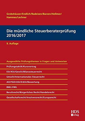Die mündliche Steuerberaterprüfung 2016/2017