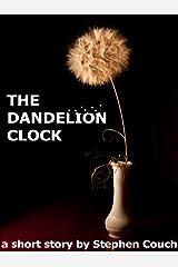 The Dandelion Clock Kindle Edition