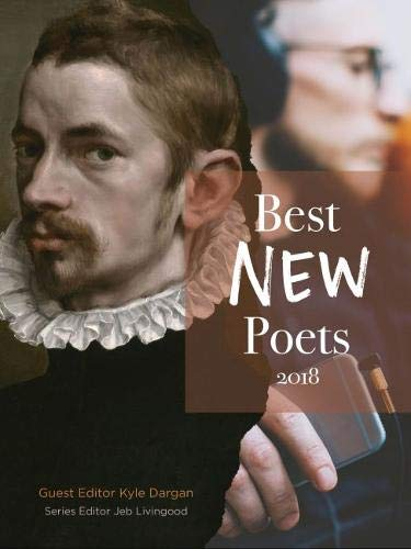 Best New Poets 2018: 50 Poems from Emerging Writers