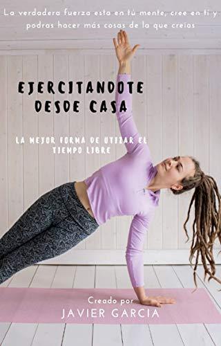 Ejercitándote desde casa: ejercicios en cuarentena