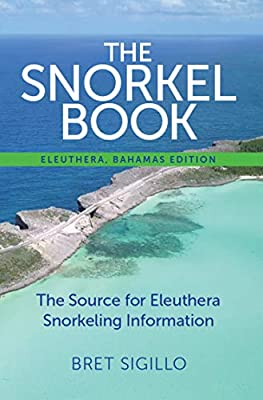 The Snorkel Book, Eleuthera, Bahamas edition