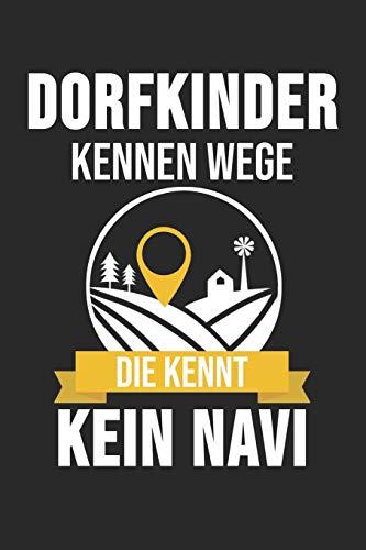 Dorfkinder Kennen Wege Die Kennt Kein Navi: 6' x 9' Gepunktetes Punktiertes Notizbuch für das Dorfkind, Landwirte & Bauern