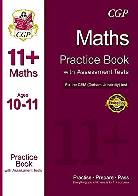 11+ Maths Practice Book with Assessment Tests (Ages 10-11) for the CEM Test (CGP 11+ CEM) by Coordination Group Publications Ltd (CGP)
