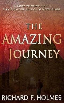 [(The Amazing Journey)] [By (author) MR Richard F Holmes] published on (February, 2013)