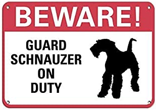 Cheyan Personalized Metal Signs Beware! Guard Schnauzer On Duty Pet Animal Sign Aluminum METAL Sign 8 X 12 Inch