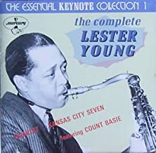 The Essential Keynote Collection, Vol. 1 The Complete Lester Young