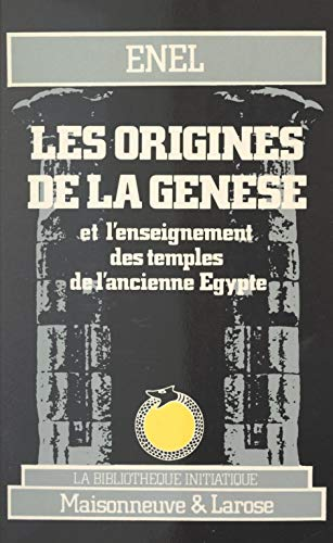 As origens de Gênesis: E o ensino dos templos do Egito antigo