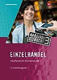 Einzelhandel: 3. Ausbildungsjahr: Arbeitsbuch - Reinhold Duczek