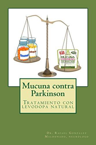 Mucuna contra Parkinson (Spanish Edition)
