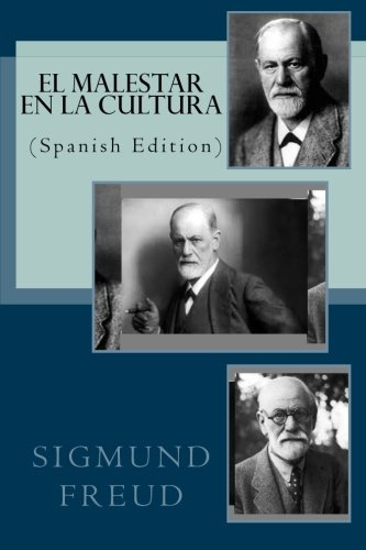 EL MALESTAR EN LA CULTURA (Spanish Edition)