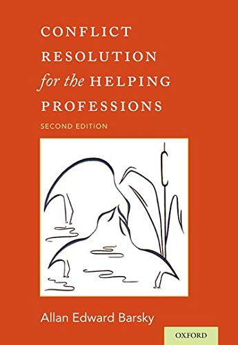 Compare Textbook Prices for Conflict Resolution for the Helping Professions 2 Edition ISBN 9780190209292 by Barsky, Allan