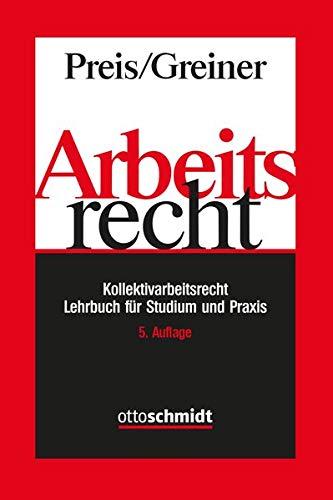 Arbeitsrecht - Kollektivarbeitsrecht: Lehrbuch für Studium und Praxis