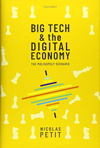 Big Tech and the Digital Economy: The Moligopoly Scenario