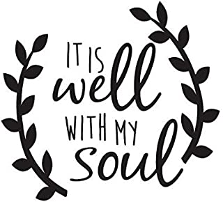 IT IS WELL WITH MY SOUL VINYL STICKER