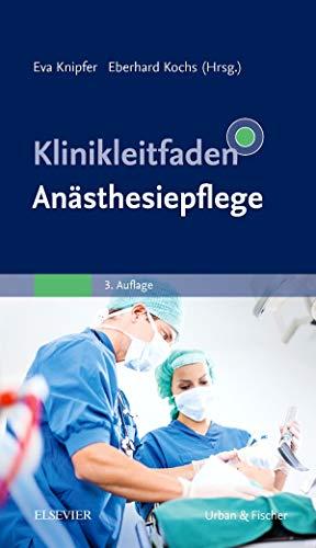 Klinikleitfaden Anästhesiepflege