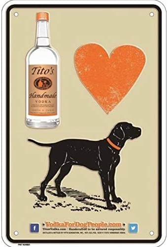 Tito's Max 71% OFF Vodka Metal Sign - for People 8