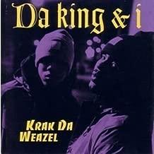 Krak Da Weazel by Da King & I (1993-05-24)