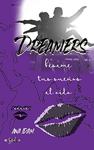 Dreamers: bésame tus sueños al oído de Ana Idam