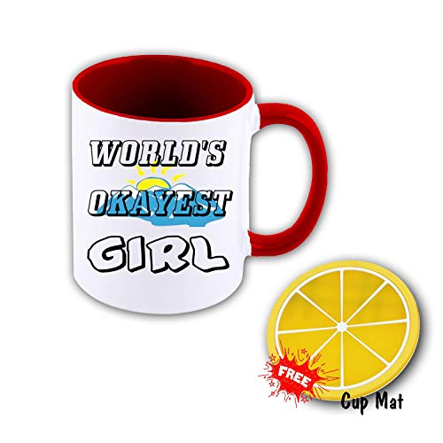 World's Okayest Girl 11 oz Mug Inside The Color Cup Color Changing Cup, The Best Gift Cup, Birthday Present.Multiple Colors to Choose from