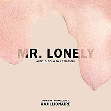 Mr. Lonely