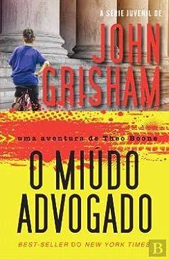 O Miúdo Advogado (Portuguese Edition)