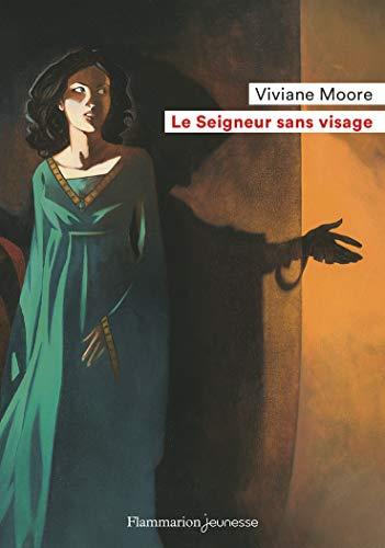 Le Seigneur sans visage (Flammarion Jeunesse Poche) (French Edition)
