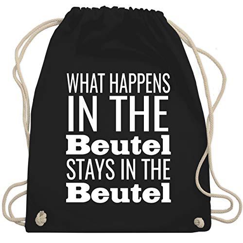 Shirtracer Festival Turnbeutel - What happens in the Beutel stays in the Beutel - Unisize - Schwarz - what happens in the beutel - WM110 - Turnbeutel und Stoffbeutel aus Baumwolle