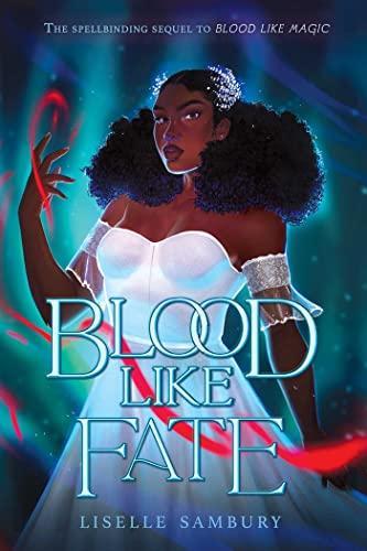 Blood Like Fate (Blood Like Magic)...
