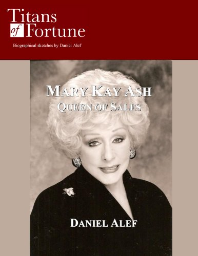 Mary Kay Ash: Queen of Sales (Titans of Fortune) (English Edition)