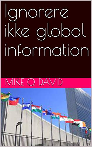 Ignorere ikke global information (Danish Edition)