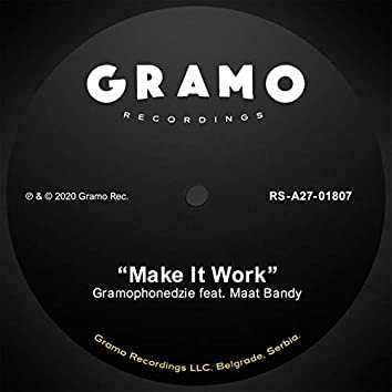 Make It Work (feat. Maat Bandy)