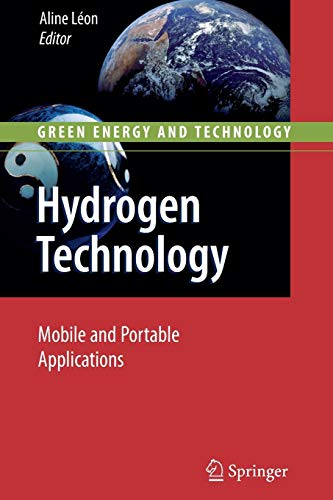 Hydrogen Technology: Mobile and Portable Applications (Green Energy and Technology)