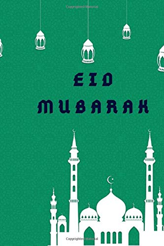 Eid Mubarak Sketcbook: A sketchbook that is perfect as a gift for muslim brpothers and sisters in the spirit of eid