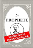 Le Prophète - Version Simple en Français Facile - Format Kindle - 2,60 €