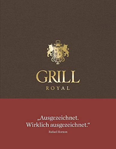 Grill Royal: (Deutsch / Englisch)
