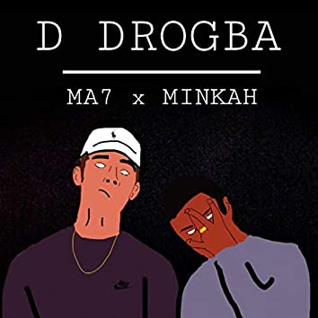 D-Drogba (YaYa) [feat. Minkah]