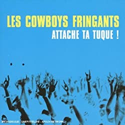 Attache Ta Tuque by Les Cowboys Fringants
