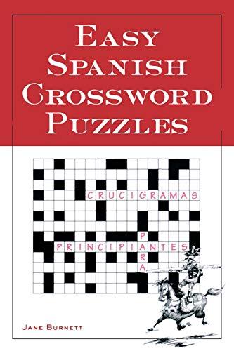Easy Spanish Crossword Puzzles (Language - Spanish) (English and Spanish Edition)