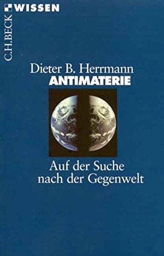 Antimaterie: Auf der Suche nach der Gegenwelt